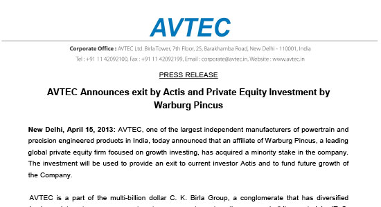 AVTEC Announces exit by Actis and Private Equity Investment by Warburg Pincus( 15th April 2013).