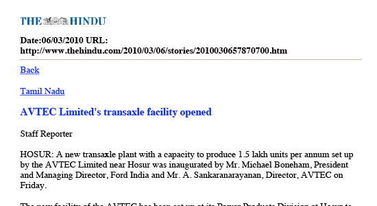 AVTEC Limited's transaxle facility opened The Hindu, Hosur, March 06 2010.